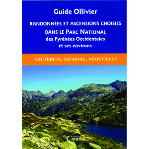 Guide Ollivier Randonnées et ascensions choisies dans le Parc National