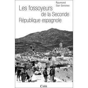 Les fossoyeurs de la Seconde République espagnole