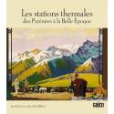 Les stations thermales dans les Pyrénées à la belle époque