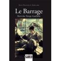 Le Barrage, roman histoire guerre d'Algérie