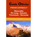 Guide Ollivier Pyrénées centrales IV- Néouvielle, Pic Long, Estaubé, Troumouse, Barroude