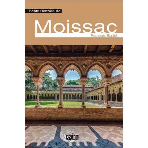 Petite histoire de Moissac