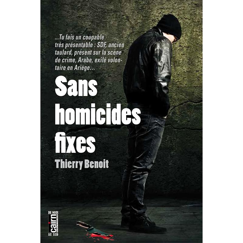 Sans homicides fixes, roman policier en Ariège