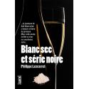 Blanc sec et série noire, roman policier, vin, Béarn