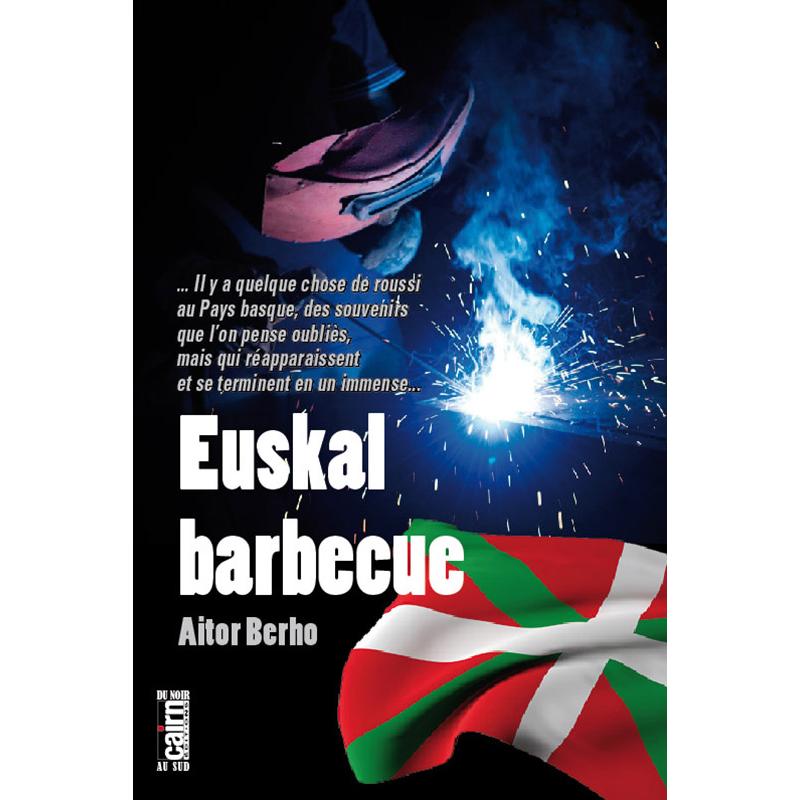 Euskal Barbecue, roman policier Pays basque