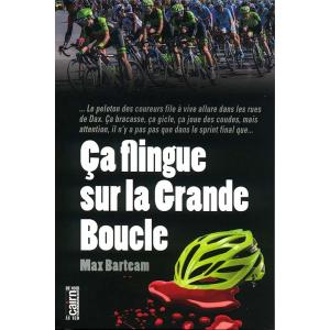 Ça flingue sur la grande boucle, roman policier cyclisme sud-ouest
