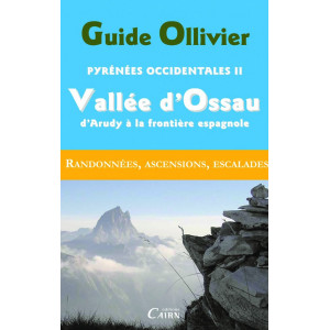 Pyrénées Occidentales II -Vallée d' Ossau, d'Arudy à la frontièr