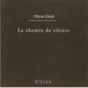Le chemin du silence, olivier deck