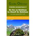 Pyrénées Occidentales IV - Du Ger au Balaïtous, Le massif du Balaïtous
