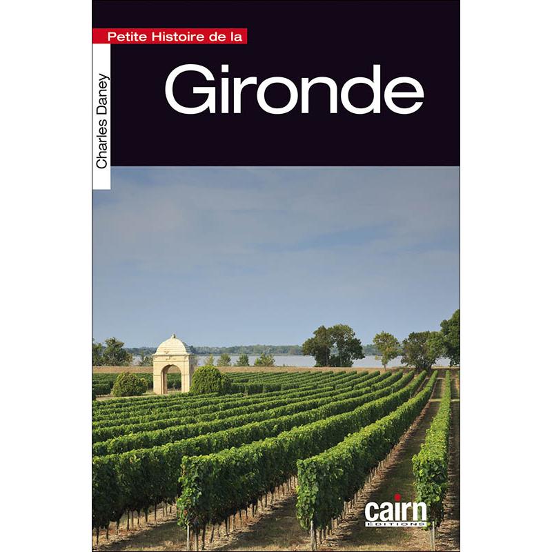 Petite Histoire de la Gironde, Charles Daney