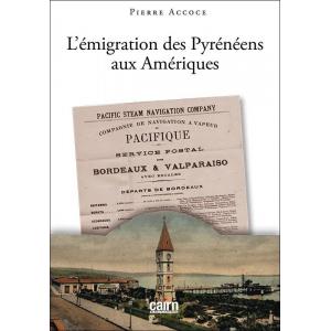 L'émigration des Pyrénéens aux Amériques