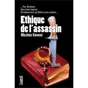 Éthique de l'assassin, thriller Pau et Bordeaux