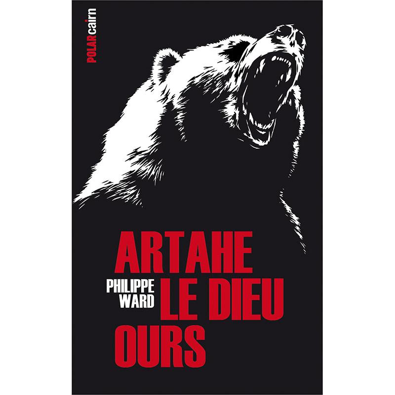 Artahe le dieu ours, roman policier fantastique Ariège Pyrénées