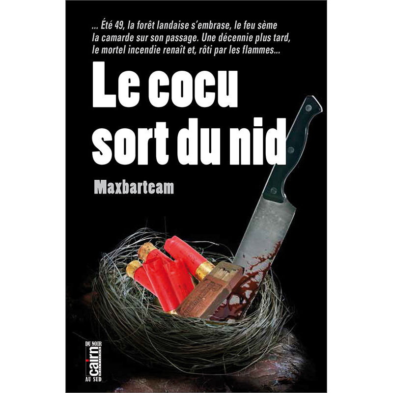 Le cocu sort du nid, Maxbarteam