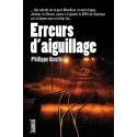 Erreurs d'aiguillage, polar cheminots SNCF de Philippe Beutin