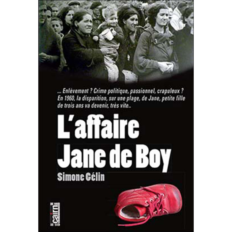 L'affaire Jane de Boy, polar Gironde, Simone Gélin