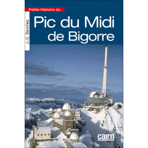Petite histoire du Pic de Midi de Bigorre