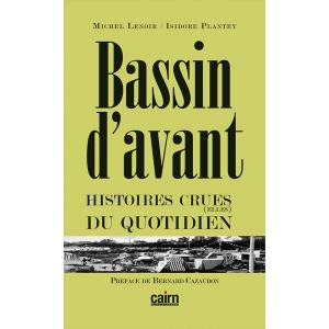 Bassin d'avant, Lenoir, Plantey, Arcachon, Cap Ferret