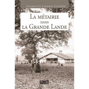 La métairie dans la Grande Lande, roman Gascogne