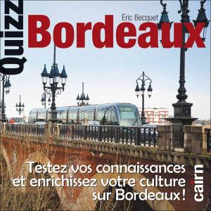 Quizz Bordeaux
