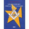 Voyage indiscret chez les Franc Maçons du Midi