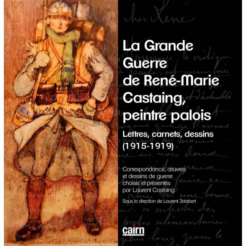 La grande guerre de René-Marie Castaing, Peintre Palois
