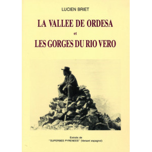 La vallée de Ordesa et les gorges de rio Vero