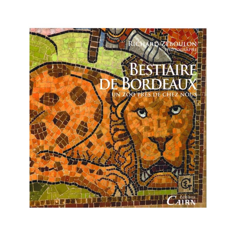 Bestiaire de Bordeaux, animaux, oeuvres d'arts