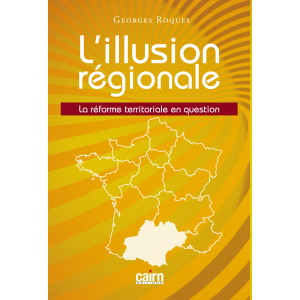 L'illusion régionale