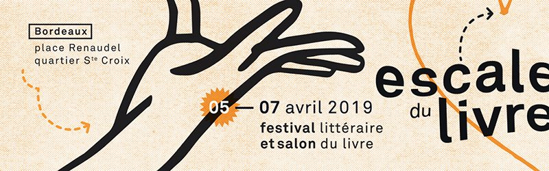 Escale du livre - Bordeaux 2019